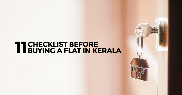 11 Checklist Before Buying a Flat in Kerala