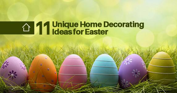 Unique Home Decoration Ideas For Easter
