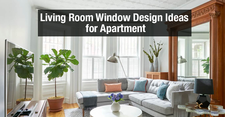 10 Top Living Room Window Design Ideas For Apartment