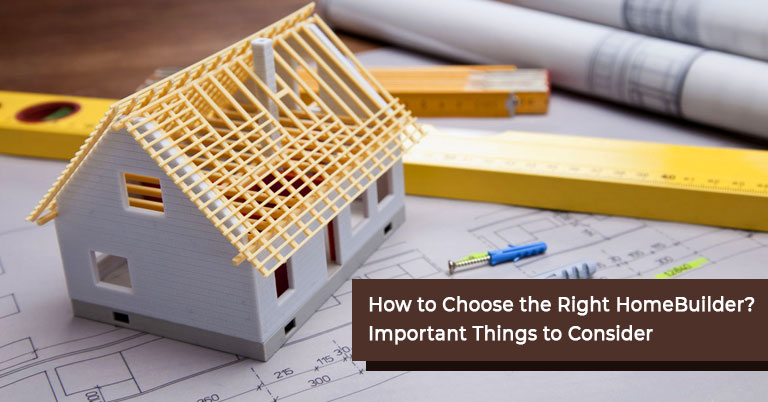 Choosing a Home Builder