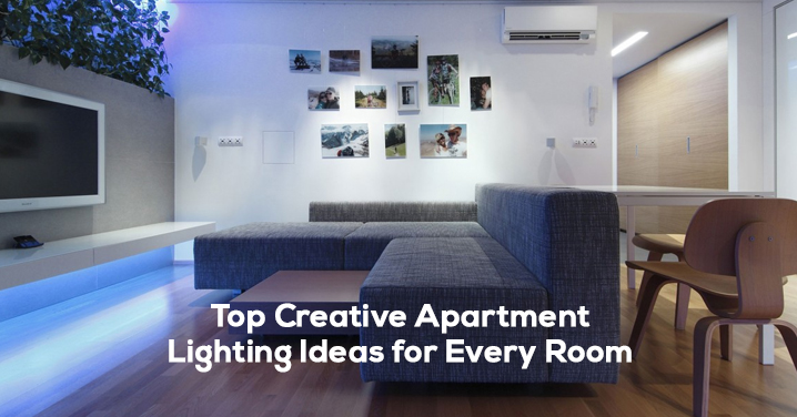 Top Creative Apartment Lighting Ideas for Every Room