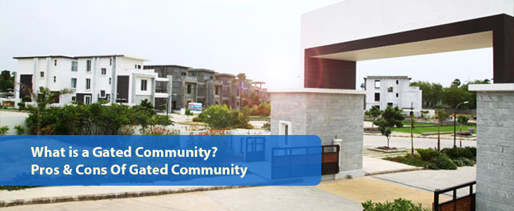 What is a Gated Community And its Advantages and Disadvantages